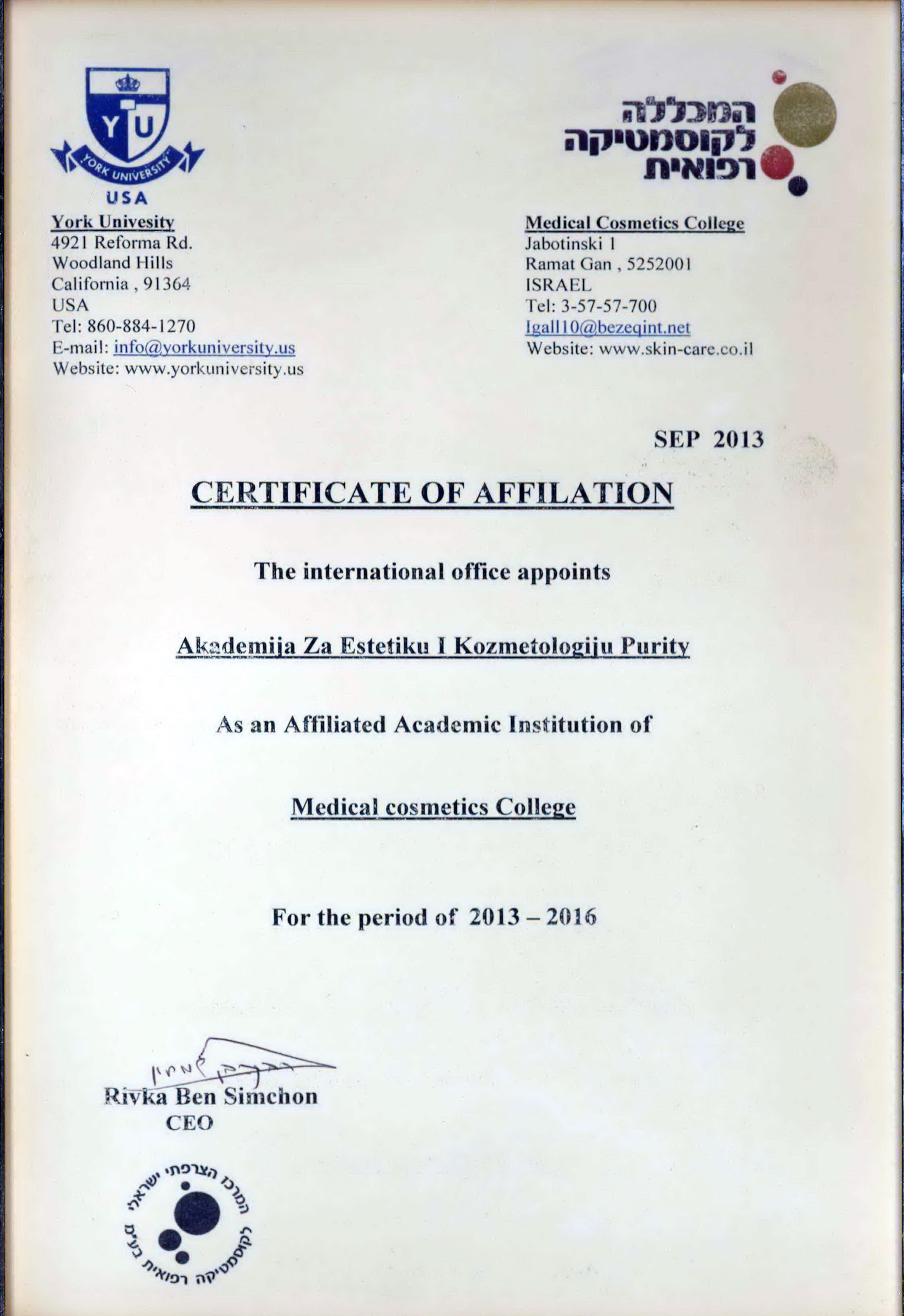 Dozvola o predstavljanju za jugoistočnu Evropu od od York Univerziteta i Fakulteta za medicinsku kozmetiku Tel Aviv